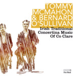 Bernard O'Sullivan & Tommy McMahon: Clare Concertinas (Free Reed FCLAR 05)