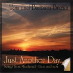 Tom & Barbara Brown: Just Another Day (WildGoose WGS406CD)