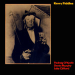 Padraig O'Keeffe, Denis Murphy, Julia Clifford: Kerry Fiddles (Topic TSCD309)