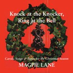 Magpie Lane: Knock at the Knocker, Ring at the Bell (Beautiful Jo BEJOCD-52)