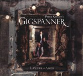 Peter Knight's Gigspanner: Layers of Ages (Gigspanner GSCD003)