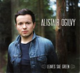 Alistair Ogilvy: Leaves Sae Green (Greentrax CDTRAX 365)