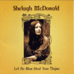 Shelagh McDonald: Let No Man Steal Your Thyme (Castle CMDDD1065)