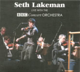 Seth Lakeman Live with the BBC Concert Orchestra (Honour Oak HNRCD02)