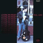 Phil Hare: Living on Credit (Fellside FECD77)