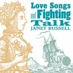 Janet Russell: Love Songs and Fighting Talk (Harbourtown HARCD 052)