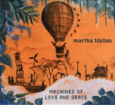 Martha Tilston: Machines of Love and Grace (Squiggly SQRCD07)