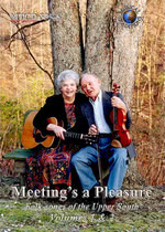 Meeting's a Pleasure Volumes 1 & 2 (Musical Traditions MTCD505/6)