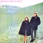 Dave & Toni Arthur: Morning Stands on Tiptoe (Transatlantic TRA 154)