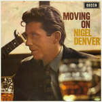 Nigel Denver: Moving On (Decca LK 4728)