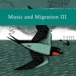 Various Artists: Music and Migration III (Second Language SL025)