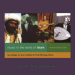 Music in the World of Islam: The Human Voice / Lutes (Topic TSCD901)