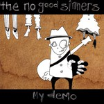 The No Good Sinners: My Demo (Scarlet SR023)