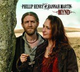 Phillip Henry & Hannah Martin: Mynd (Dragonfly Roots DRCD001)