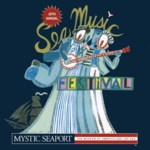 25<sup>th</sup> Annual Sea Music Festival at Mystic Seaport