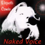Elspeth Cowie: Naked Voice (Scotfolk SFCD01)