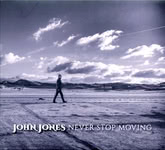 John Jones: Never Stop Moving (Westpark 87277)