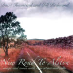 Dave Townsend and Gill Redmond: New Road to Alston (WildGoose WGS392CD)