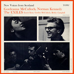 Gordeanna McCulloch, Norman Kennedy, The Exiles: New Voices from Scotland (Topic 12T133)
