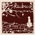 Rubus: Nine Witch Knots (WildGoose WGS356CD)