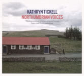 Kathryn Tickell: Northumbrian Voices (Park PRKCD 121)