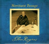 Stan Rogers: Northwest Passage (Borealis BCD217)