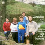 Lancashire Fayre: Not Easily Forgotten (Fellside FE045)