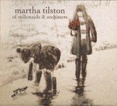 Martha Tilston: Of Milkmaids & Architects (Squiggly SQRCD03)
