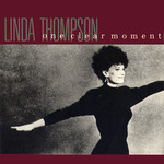 Linda Thompson: One Clear Moment (Warner W9010)