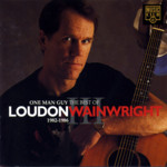 Loudon Wainwright III: One Man Guy (Music Club MCCD 166)