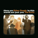 The Rails: Other People (Psychonaut Sounds PSYCHED 010 CD)