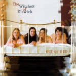 The Witches of Elswick: Out of Bed (Fellside FECD180)
