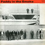 Paddy in the Smoke (Topic 12T176)