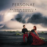 Kathryn Roberts & Sean Lakeman: Personae (IScream ISCD16)