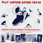 Play Another Before You Go (Topic Music Hall 12TMH781)