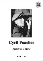 Cyril Poacher: Plenty of Thyme (Musical Traditions MTCD303)