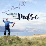 Campbell Gray: Pulse (Greengold)
