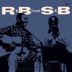 Sonny Terry and Brownie McGhee: R & B from S & B (Topic TOP121)