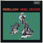 Nigel Denver: Rebellion! (Decca LK 4844)