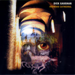 Dick Gaughan: Redwood Cathedral (Greentrax CDTRAX 158)