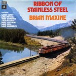 Brian Maxine: Ribbon of Stainless Steel (Columbia SCX 6575)