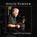 Steve Turner: Rim of the Wheel (Tradition Bearers LTCD1104)