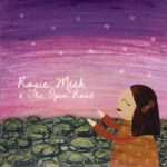 Rosie Meek & The Open Road (Open Road Music ORM004)