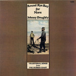 Johnny Doughty: Round Rye Bay for More (Topic 12TS324)