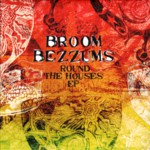 Broom Bezzums: Round the Houses (Steeplejack SJCDS007)