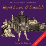 Isla St Clair: Royal Lovers & Scandals (REL / Highland Classics REHCD532)