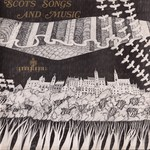 Scots Songs and Music (Springthyme SPR 1001)