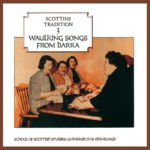 Waulking Songs from Barra (Greentrax CDTRAX 9003)