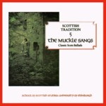 The Muckle Sangs (Greentrax CDTRAX9005)