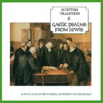 Gaelic Psalms from Lewis (Greentrax CDTRAX 9006)